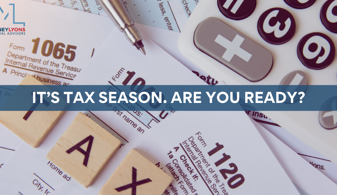 It's Tax Season. Are You Ready?