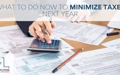 What to Do Now to Minimize Taxes Next Year