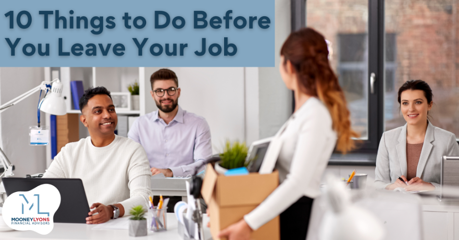 10 Things to Do Before You Leave Your Job